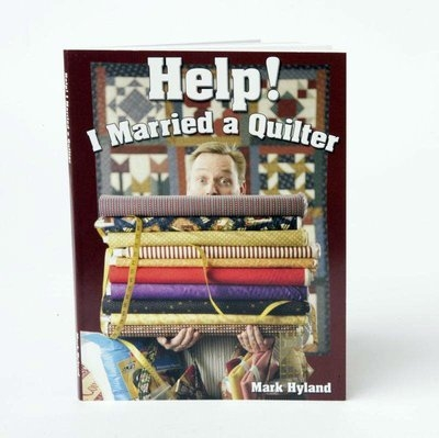 Help! I married a Quilter Book
